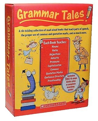 Grammar Tales By Chanko, Pamela/ Fleming, Maria/ Martin, Justin McCory/ Berger, Samantha/ Charlesworth, Liza
