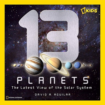 13 Planets By Aguilar, David A.